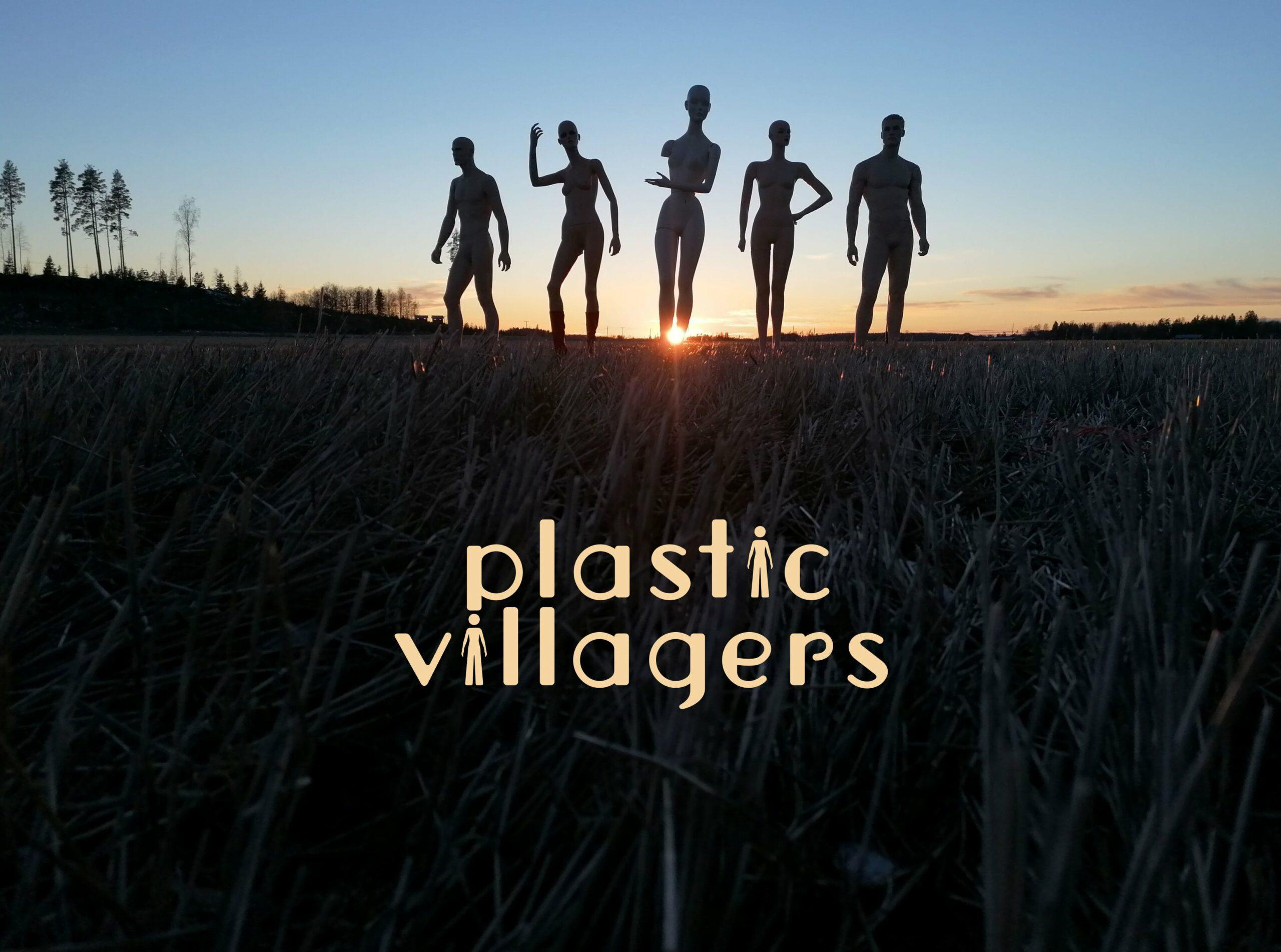 Plastic Villagers